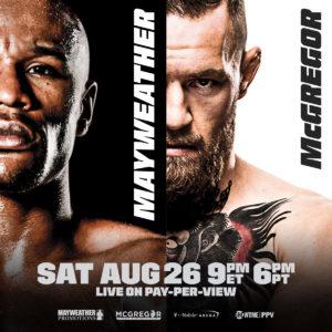 Mayweather vs McGregor - August 26, 2017