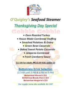 Thanksgiving Day Turkey Dinner @ O'Quigley's Seafood Steamer